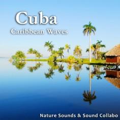 キューバ ~カリブの波音~