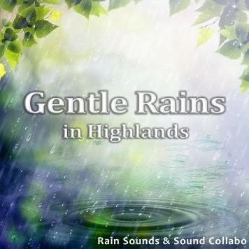 Gentle Rains in Highlands